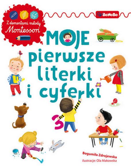 Moje pierwsze literki i cyferki z elementami metody Montessori ZAKŁADKA DO KSIĄŻEK GRATIS DO KAŻDEGO ZAMÓWIENIA
