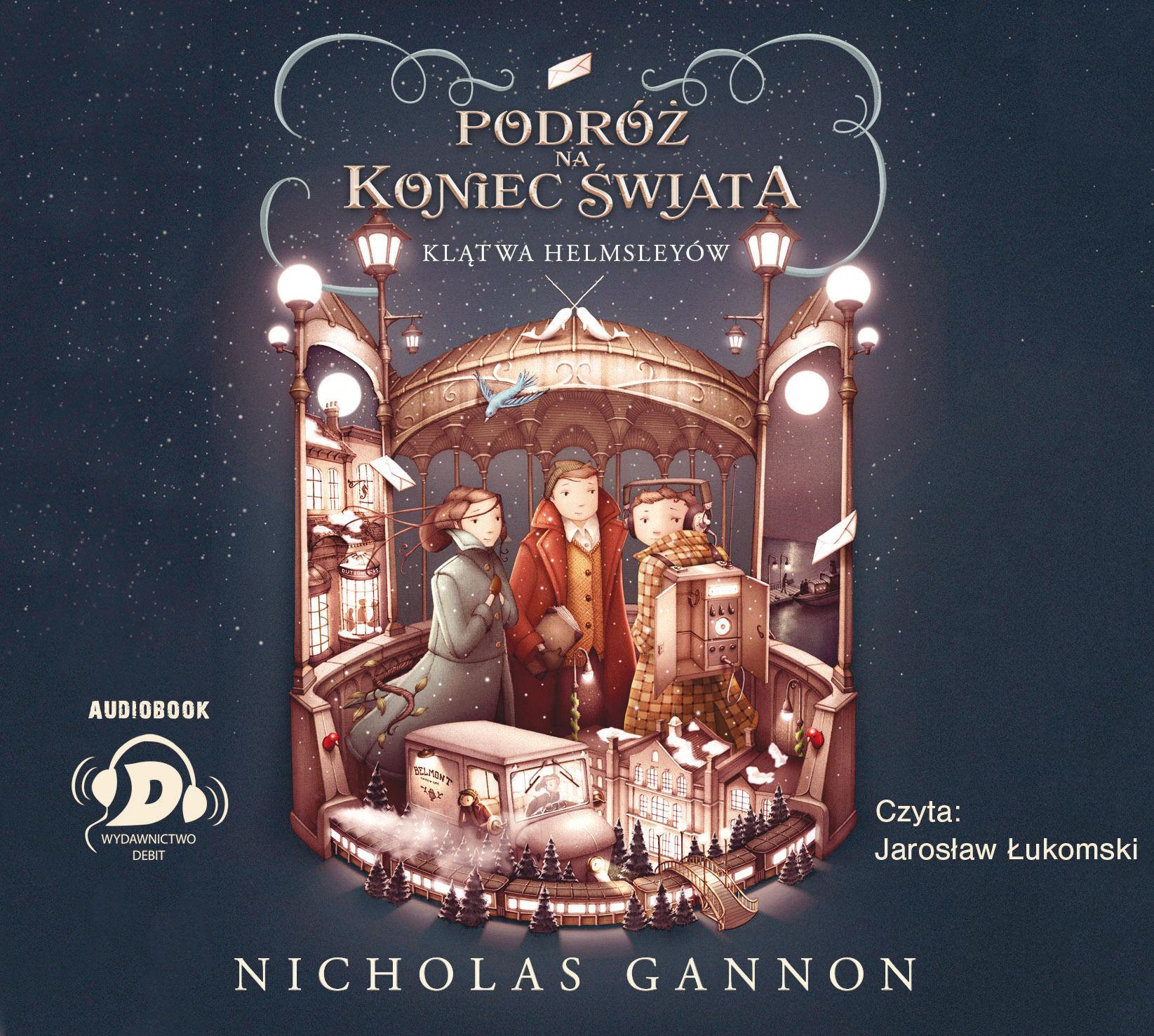 Podróż na koniec świata. Klątwa Helmsleyów - Nicholas Gannon - audiobook