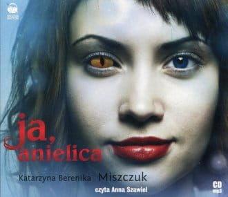 Ja anielica (CD) Katarzyna B Miszczuk
