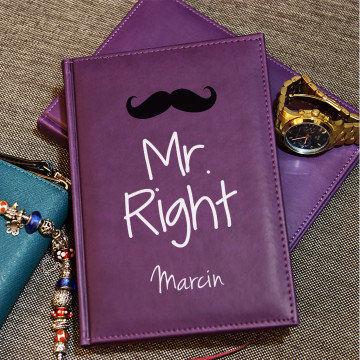 Mr Right - notatnik A5 z nadrukiem