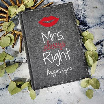 Mrs Always Right - notatnik A5 z nadrukiem