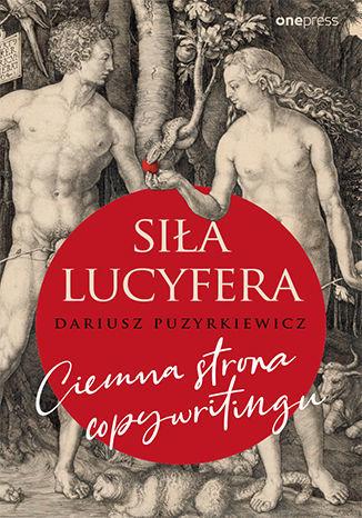 Siła Lucyfera. Ciemna strona copywritingu - Audiobook.