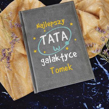 Tata w galaktyce - notatnik A5 z nadrukiem