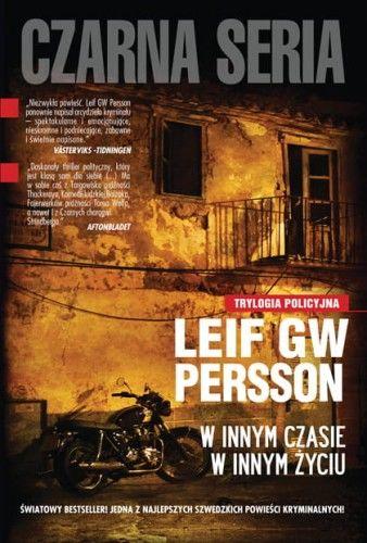 W INNYM CZASIE W INNYM ŻYCIU Leif GW Persson