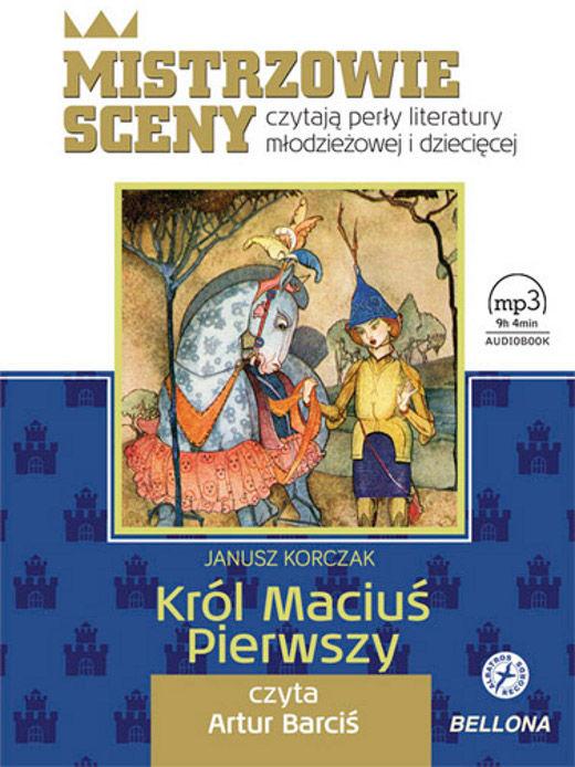 Król Maciuś Pierwszy, książka audio - Janusz Korczak - audiobook