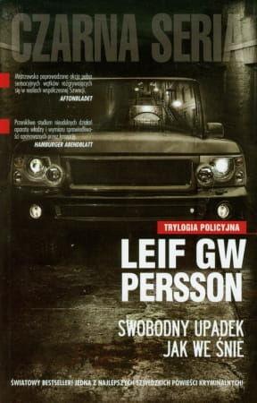 SWOBODNY UPADEK JAK WE ŚNIE Leif GW Persson