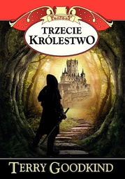 Miecz Prawdy (#13). Trzecie królestwo - Ebook.