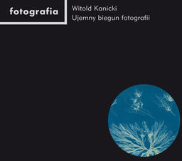 Ujemny biegun fotografii ZAKŁADKA DO KSIĄŻEK GRATIS DO KAŻDEGO ZAMÓWIENIA