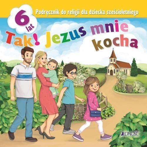 Religia. Podręcznik sześciolatka. Tak! Jezus mnie kocha. Jedność 2020 - Krzysztof Mielnicki, Elżbieta Kondrak