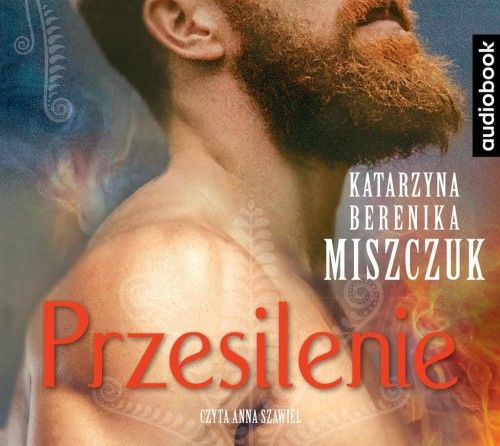 Przesilenie Katarzyna Berenika Miszczuk Audiobook mp3 CD