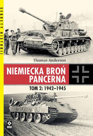 Niemiecka broń pancerna. Tom 2: 1942-1945 - Ebook.