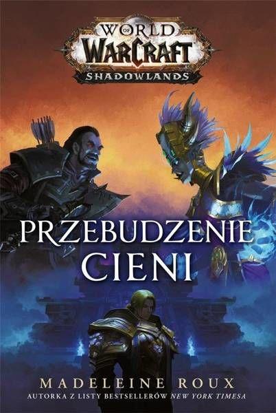 World of Warcraft: Przebudzenie cieni