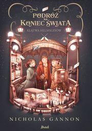 Podróż na koniec świata Klątwa Helmsleyów Tom 2 ZAKŁADKA DO KSIĄŻEK GRATIS DO KAŻDEGO ZAMÓWIENIA