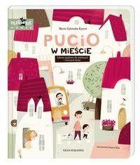 Pucio w mieście. Zabawy językowe dla młodszych i starszych dzieci - Marta Galewska-Kustra