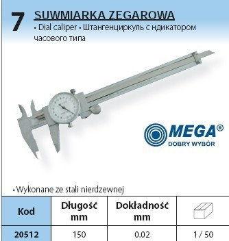 MEGA SUWMIARKA ZEGAROWA INOX 150 MM 20512
