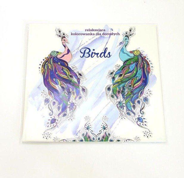 Birds. Relaksująca kolorowanka dla dorosłych - praca zbiorowa