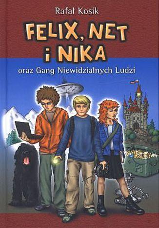 Felix, Net i Nika oraz Gang Niewidzialnych Ludzi - Ebook.