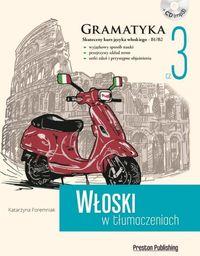 Włoski w tłumaczeniach Gramatyka 3 ZAKŁADKA DO KSIĄŻEK GRATIS DO KAŻDEGO ZAMÓWIENIA