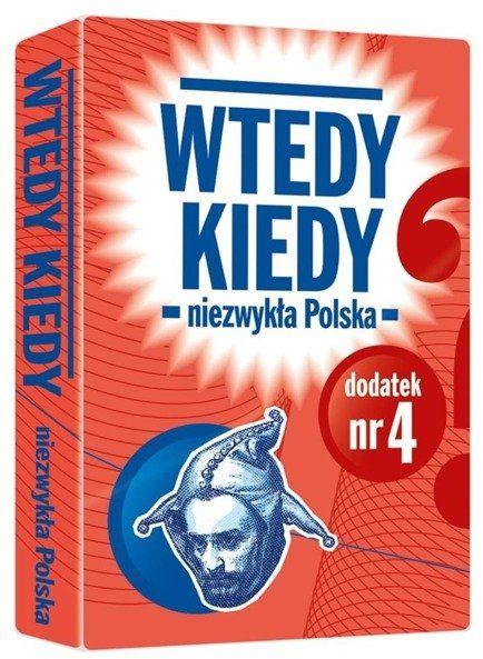 Dodatek do gry Wtedy kiedy. Nr.4 Niezwykła Polska - Egmont