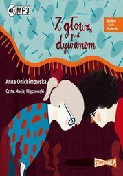 Bulbes i Hania Papierek Z głową pod dywanem - Audiobook.