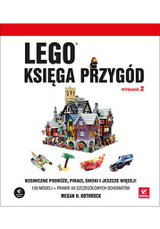 LEGO. Księga przygód. Wydanie II. Kosmiczne podróże, piraci, smoki i jeszcze więcej! - dostawa GRATIS!.