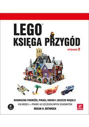 LEGO. Księga przygód. Wydanie II. Kosmiczne podróże, piraci, smoki i jeszcze więcej! - Ebook.