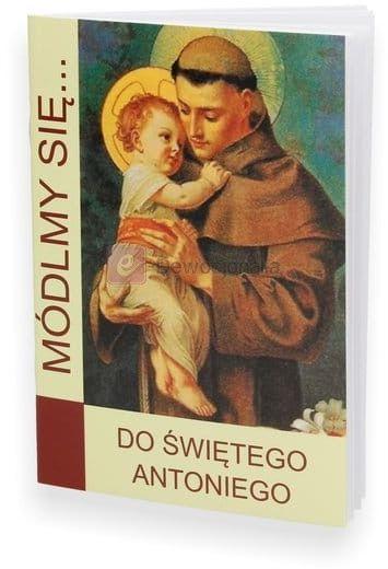 Módlmy się.... Do Świętego Antoniego