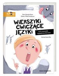 Wierszyki ćwiczące języki, czyli rymowanki logopedyczne dla dzieci ZAKŁADKA DO KSIĄŻEK GRATIS DO KAŻDEGO ZAMÓWIENIA