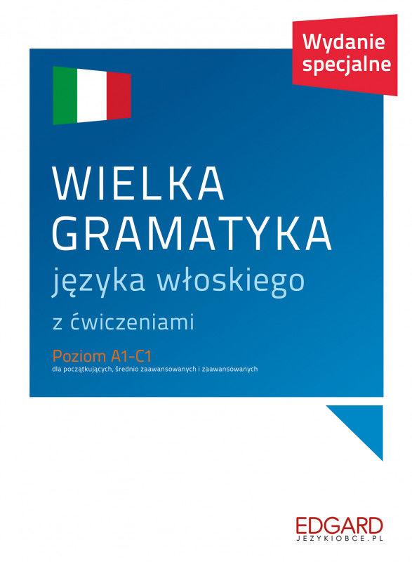 Wielka gramatyka języka włoskiego ZAKŁADKA DO KSIĄŻEK GRATIS DO KAŻDEGO ZAMÓWIENIA