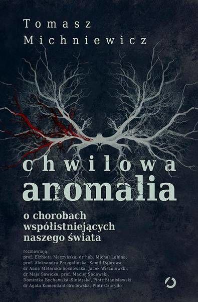 Chwilowa anomalia. - Tomasz Michniewicz
