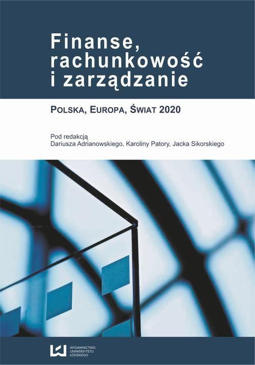 Finanse, rachunkowość i zarządzanie. Polska, Europa, Świat 2020 - No author - ebook