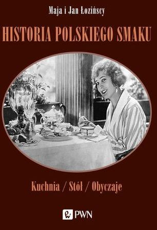 Historia polskiego smaku - Ebook.