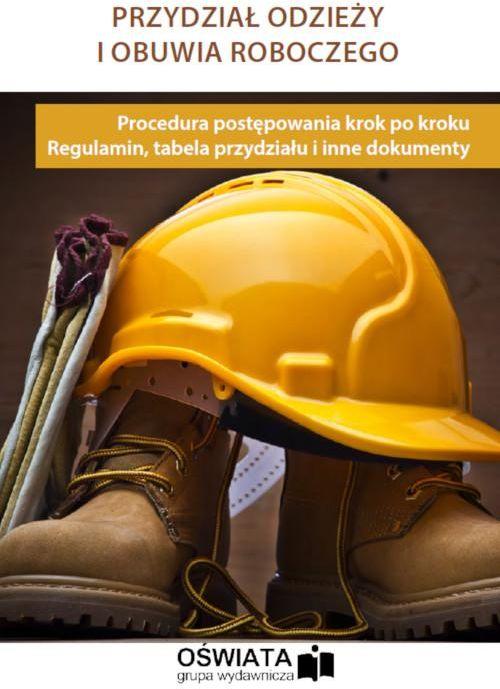 Przydział odzieży i obuwia roboczego - Michał Łyszczarz - ebook