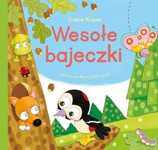 Wesołe bajeczki - Irena Kopeć