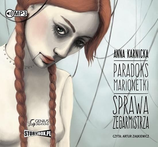 Paradoks marionetki. Sprawa Zegarmistrza audiobook - Anna Karnicka