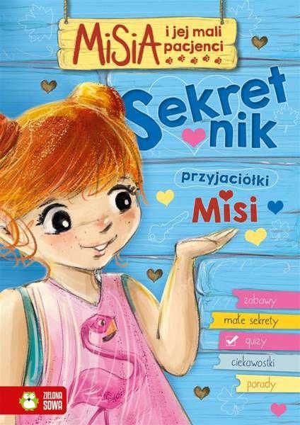 Misia i jej mali pacjenci Sekretnik przyjaciółki Misi - Filipowska Agnieszka
