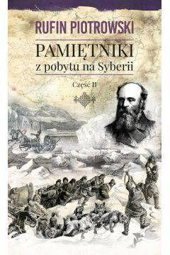 Pamiętniki z pobytu na Syberii. Cz.2
