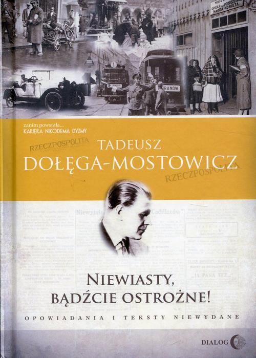 Niewiasty, bądźcie ostrożne! - Tadeusz Dołęga-Mostowicz - ebook