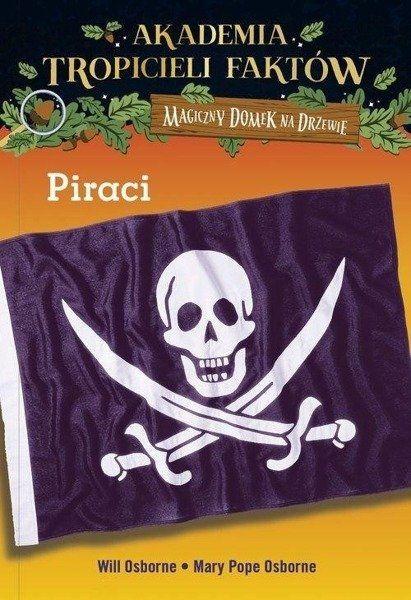 Piraci. Magiczny domek na drzewie - Mary Osborne Pope, Will Osborne