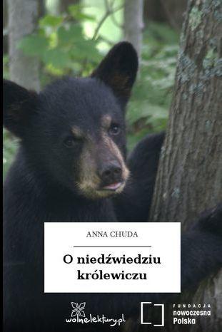 O niedźwiedziu królewiczu - Audiobook.